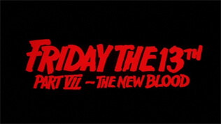 Friday the 13th Part VII - The New Blood title screen