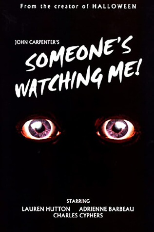 Someone's Watching Me! poster
