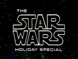 The Star Wars Holiday Special title screen