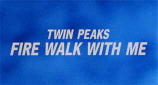 Twin Peaks: Fire Walk with Me title screen